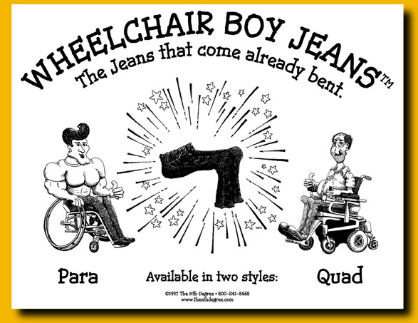 wheelchair boy jeans logo. the jeans that come already bent.